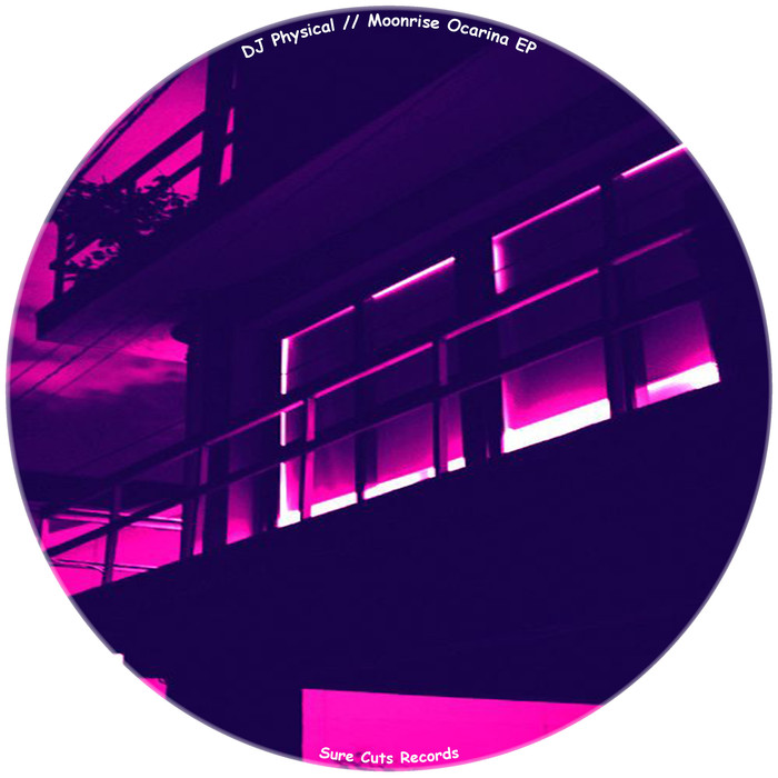 DJ PHYSICAL - Moonrise Ocarina EP
