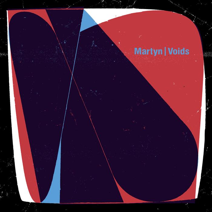 MARTYN - Voids