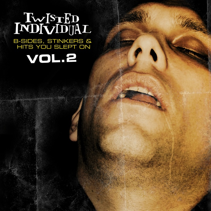 TWISTED INDIVIDUAL - B Sides, Stinkers & Hits You Slept On Vol 2
