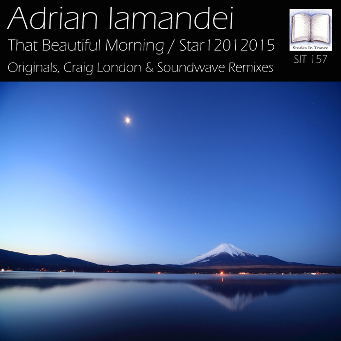 ADRIAN IAMANDEI - That Beautiful Morning/Star12012015