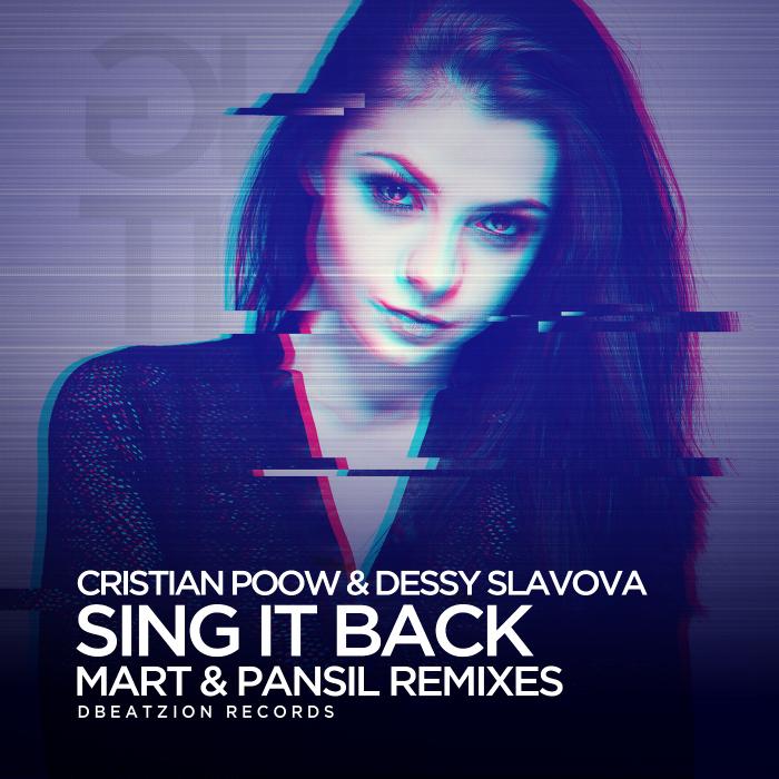 CRISTIAN POOW/DESSY SLAVOVA - Sing It Back (Mart & Pansil Remixes)
