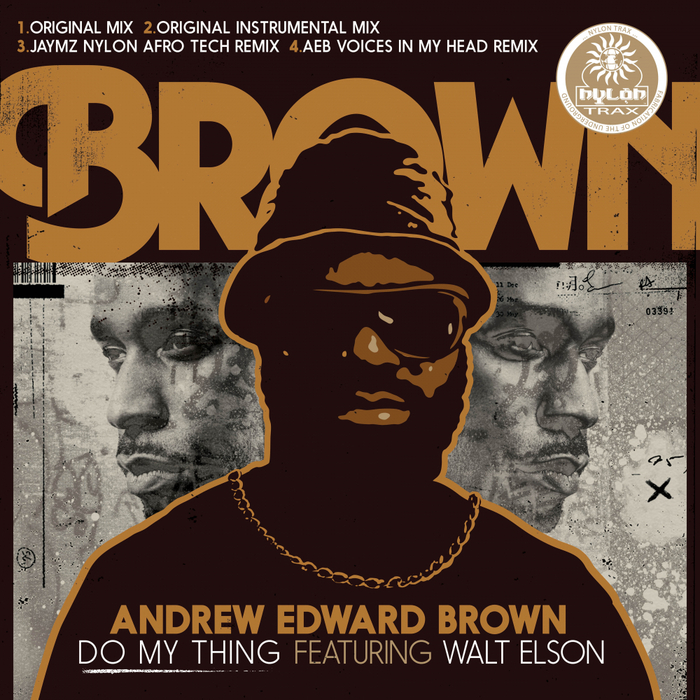 ANDREW EDWARD BROWN feat WALT ELSON - Do My Thing