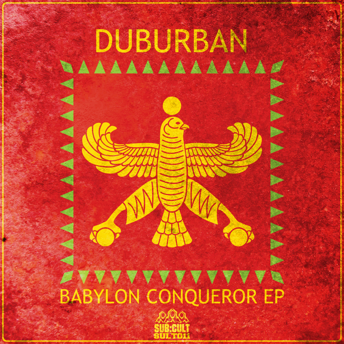 DUBURBAN - Babylon Conqueror EP