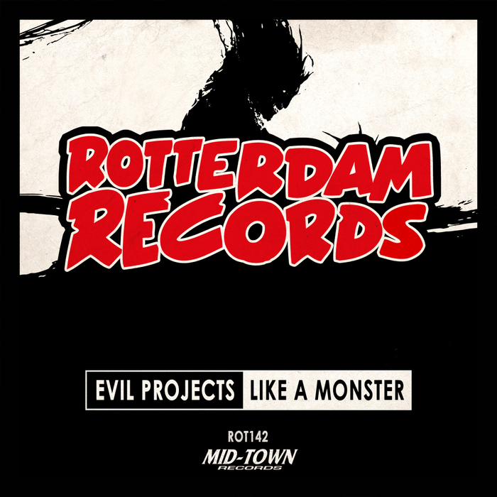 EVIL PROJECTS - Like A Monster