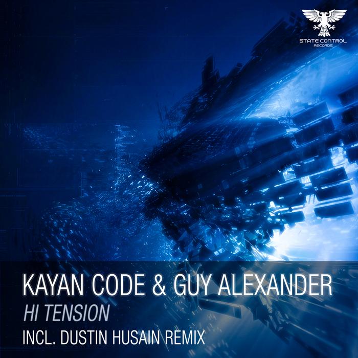 KAYAN CODE/GUY ALEXANDER - Hi Tension