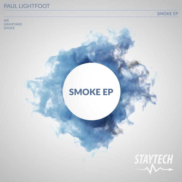 PAUL LIGHTFOOT - Smoke EP