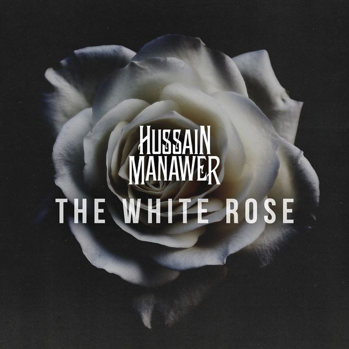 HUSSAIN MANAWER - The White Rose
