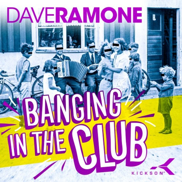 DAVE RAMONE - Banging In The Club