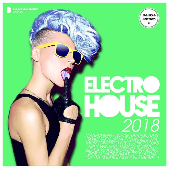 VARIOUS - Electro House 2018 (Deluxe Version)