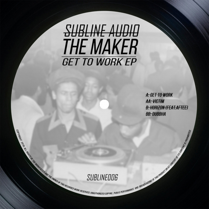 THE MAKER - Get To Work EP