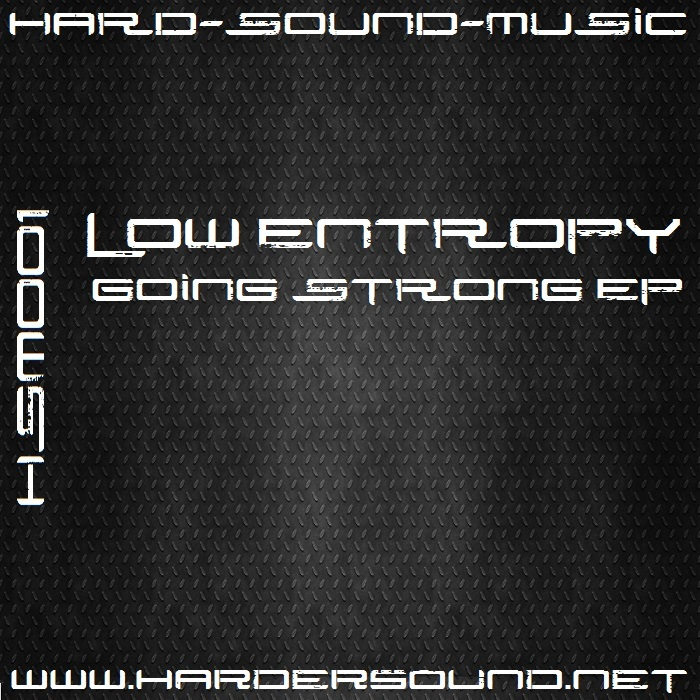 LOW ENTROPY - Going Strong EP