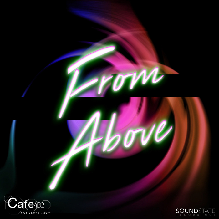 CAFE 432 feat ARNOLD JARVIS - From Above