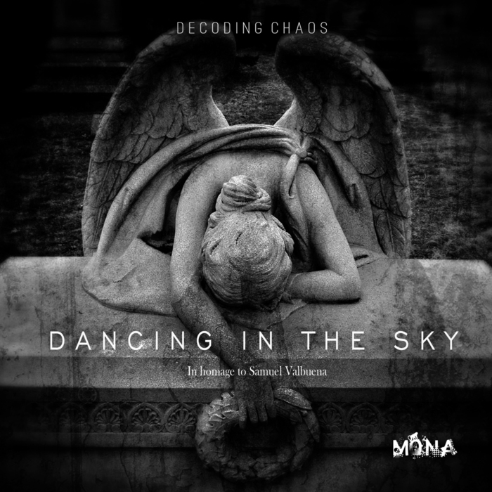 DECODING CHAOS - Dancing In The Sky