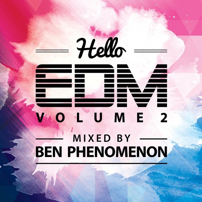 BEN PHENOMENON/VARIOUS - Hello EDM Vol 2 (unmixed tracks)