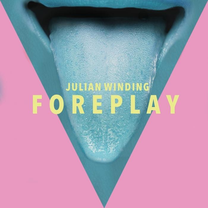 JULIAN WINDING - Foreplay