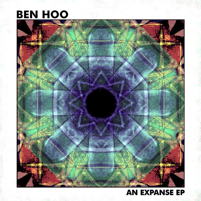 BEN HOO - An Expanse EP
