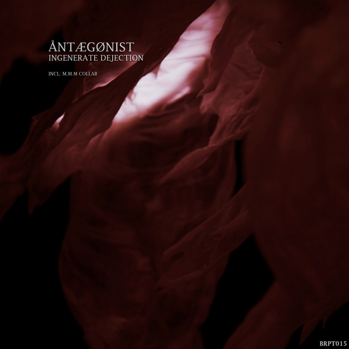 ANTAGANIST - Ingenerated Dejection