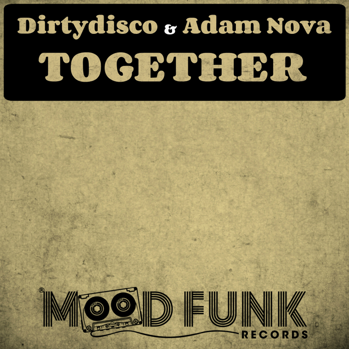 ADAM NOVA/DIRTYDISCO - Together