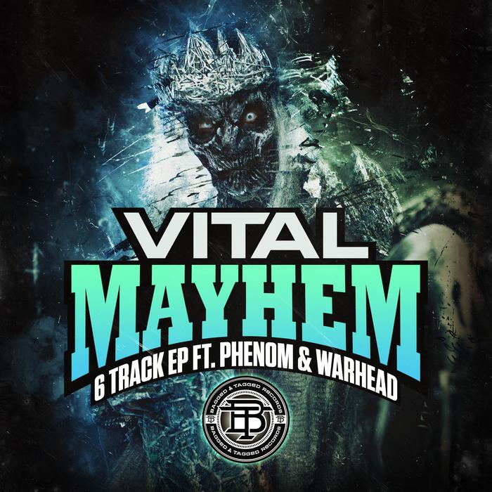 VITAL feat PHENOM & WARHEAD - Mayhem