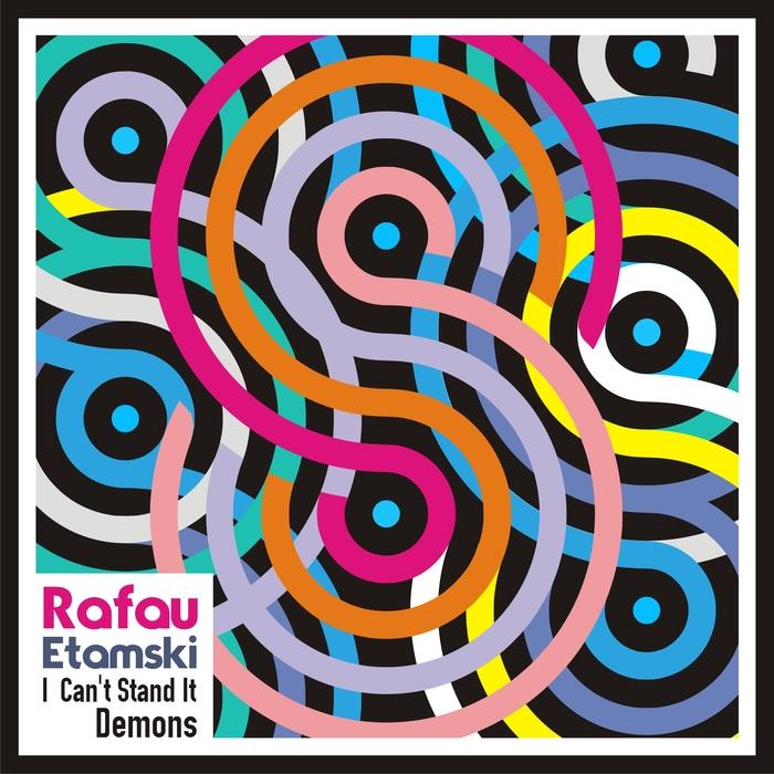 RAFAU ETAMSKI - I Can't Stand It