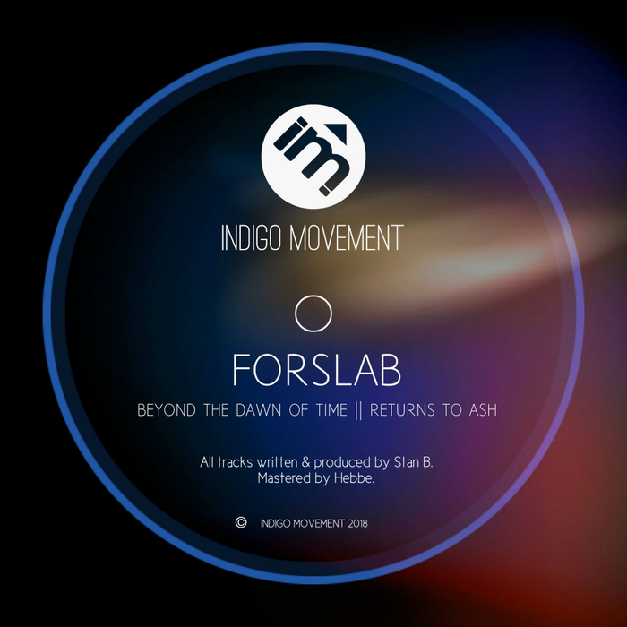 FORSLAB - Beyond The Dawn Of Time/Returns To Ash