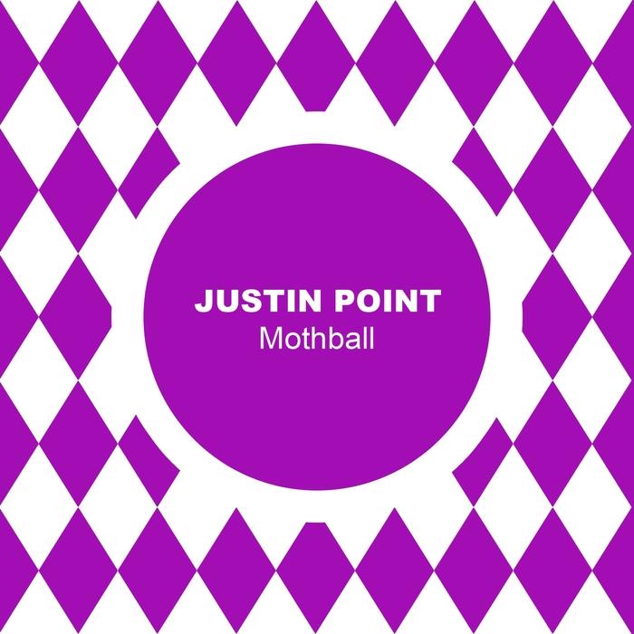 JUSTIN POINT - Mothball