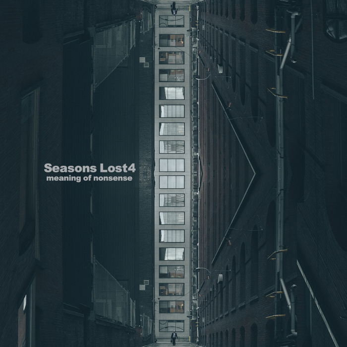 MEANING OF NONSENSE - Seasons Lost 4
