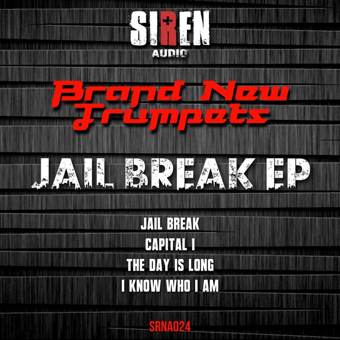 BRAND NEW TRUMPETS - Jail Break