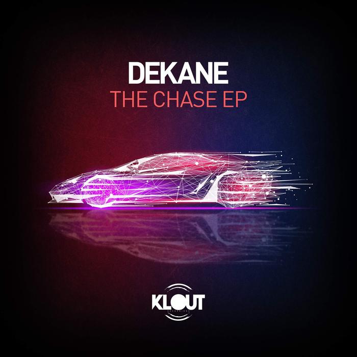 DEKANE - The Chase