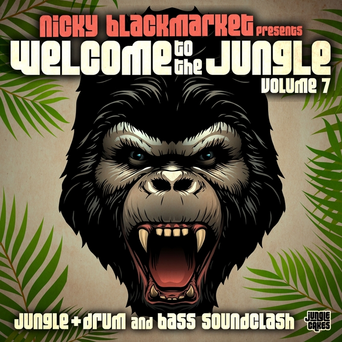 NICKY BLACKMARKET/VARIOUS - Welcome To The Jungle Vol 7: Jungle + Drum & Bass Soundclash (unmixed tracks)