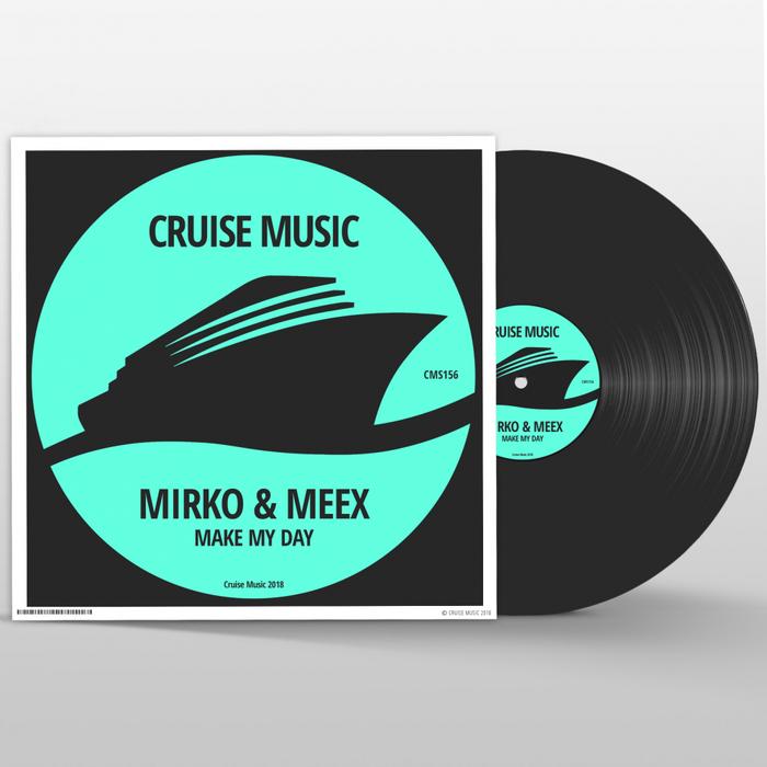 MIRKO & MEEX - Make My Day