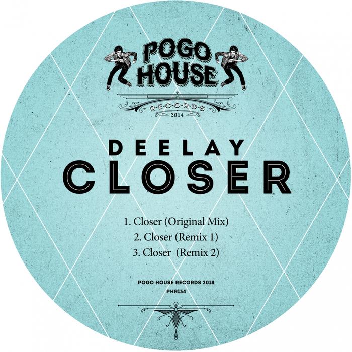 DEELAY - Closer