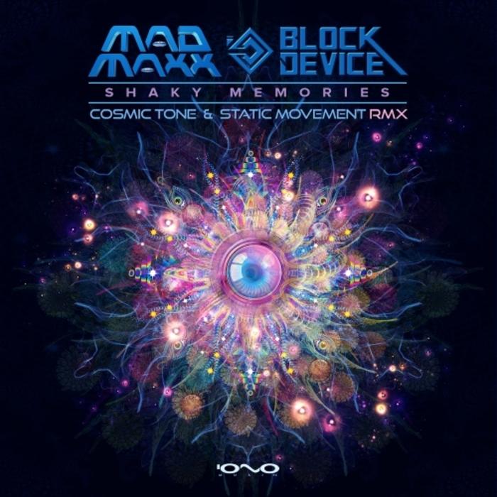 MAD MAXX/BLOCK DEVICE - Shaky Memories