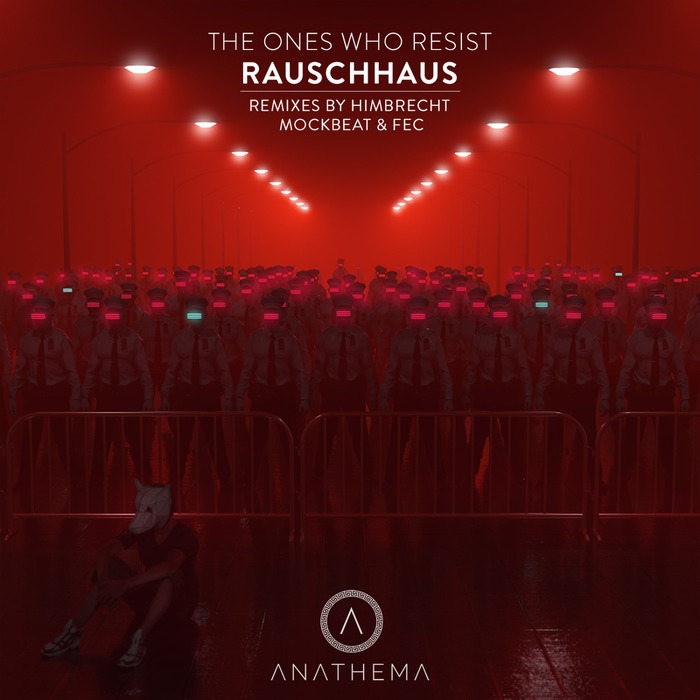 RAUSCHHAUS - The Ones Who Resist