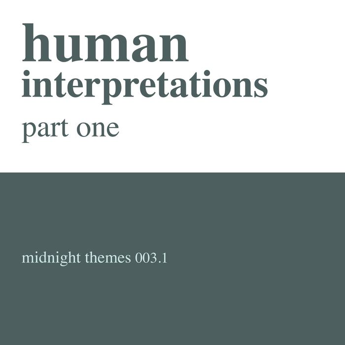 MARLON HOFFSTADT - Human Interpretations Part One
