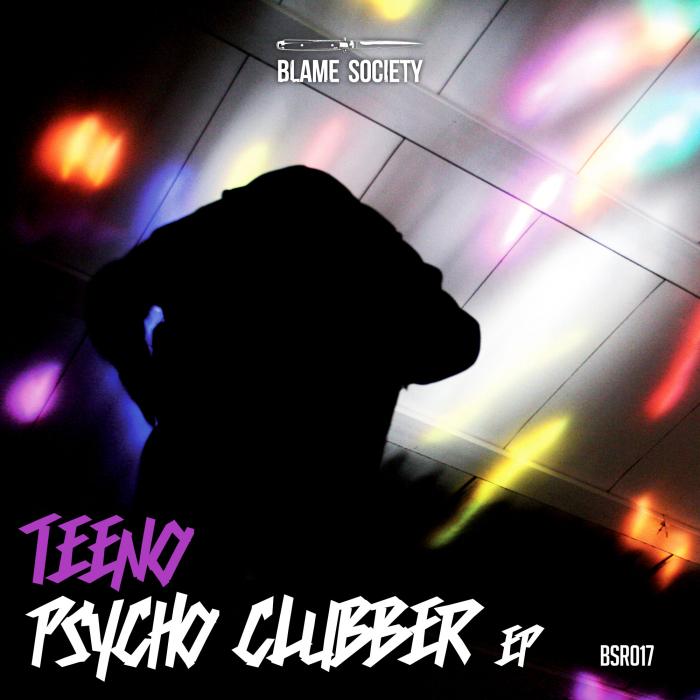 TEENO - Psycho Clubber