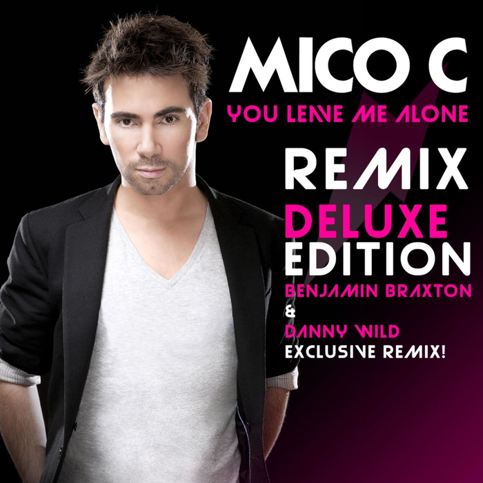 MICO C - You Leave Me Alone Deluxe Edition
