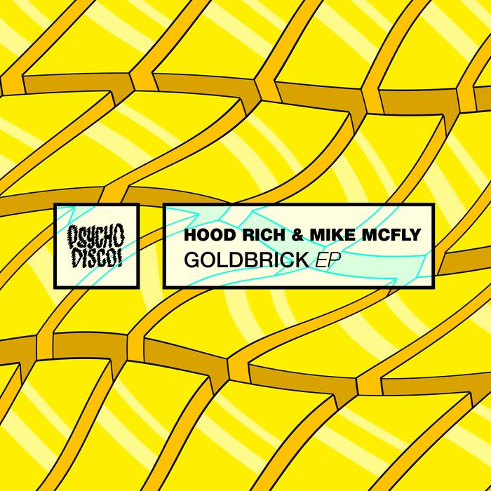 HOOD RICH/MIKE MCFLY - Goldbrick