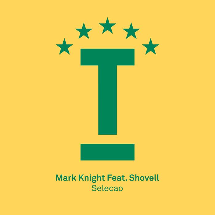 MARK KNIGHT feat SHOVELL - Selecao