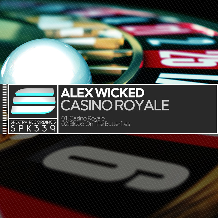 ALEX WICKED - Casino Royale