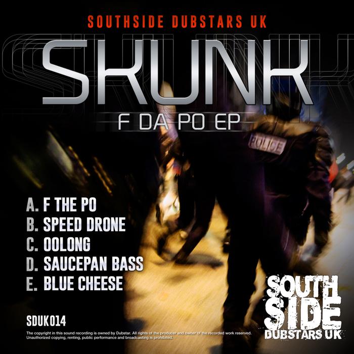 SKUNK - F Da Po EP