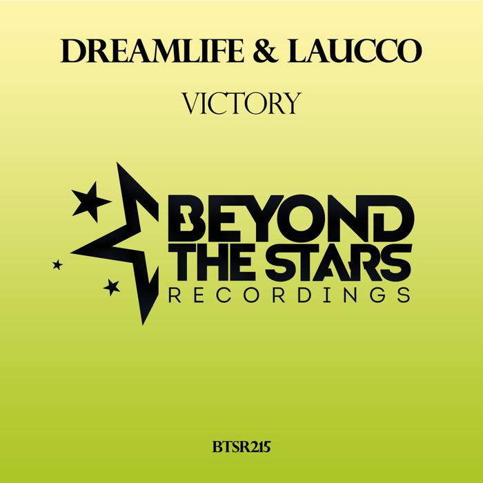 DREAMLIFE & LAUCCO - Victory