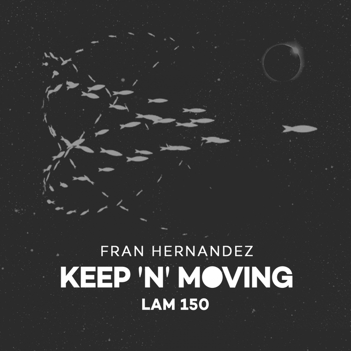 FRAN HERNANDEZ - Keep 'N' Moving