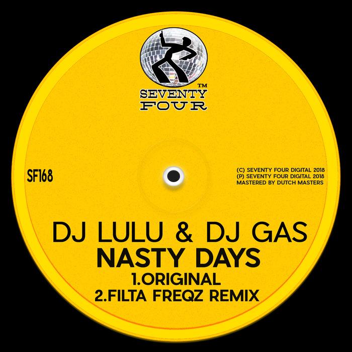 DJ LULU & DJ GAS - Nasty Days