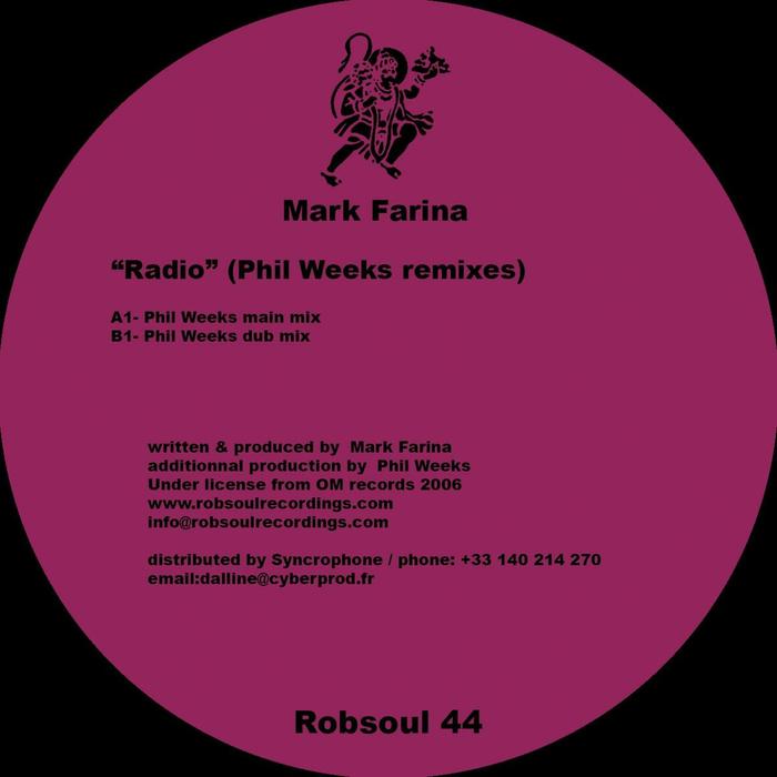 MARK FARINA - Radio (Phil Weeks Remixes)