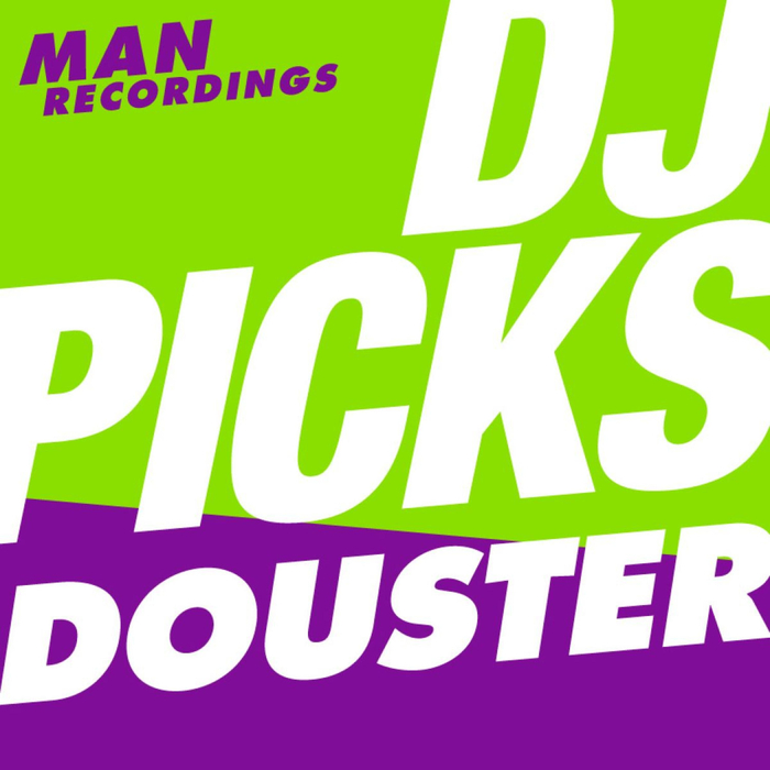 VARIOUS - Man Recordings Dj-Picks #2 - Douster