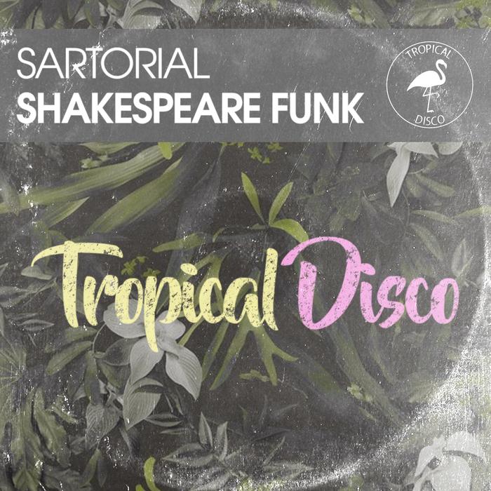 SARTORIAL - Shakespeare Funk