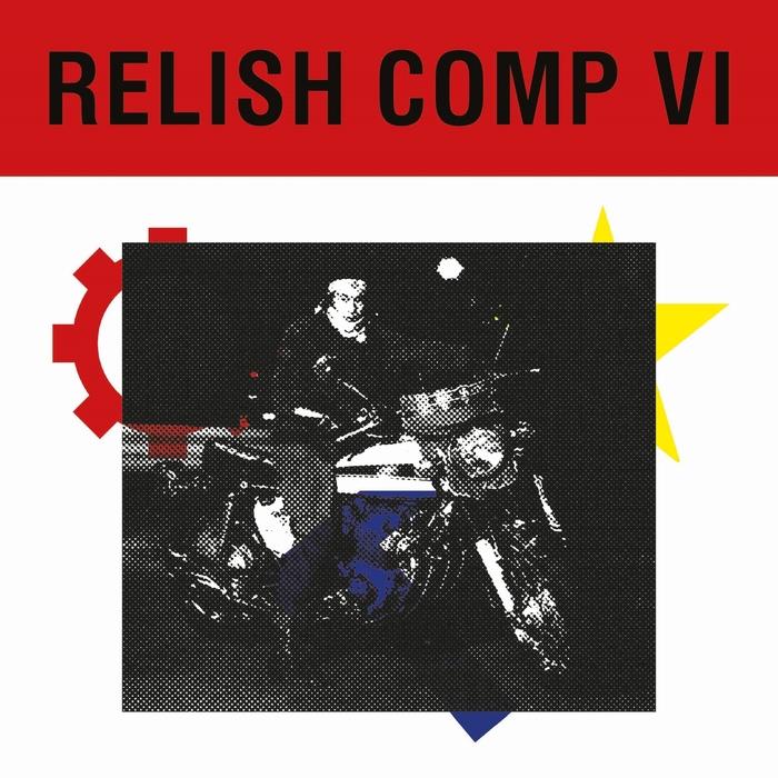 VARIOUS - Relish Comp VI