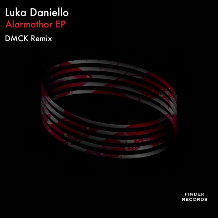 LUKA DANIELLO - Alarmathor EP