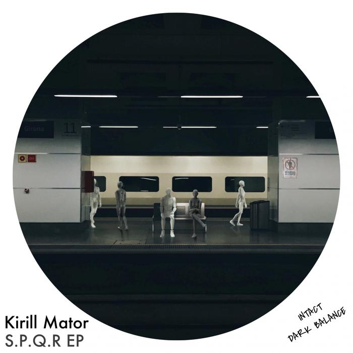 KIRILL MATOR - S.P.Q.R EP